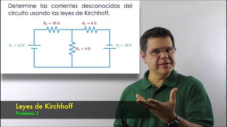 Leyes de Kirchhoff. Curso de Electricidad - Clase 15