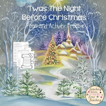 """'Twas The Night Before ChristmasEnjoy this classic poem by Clement Clarke Moore, followed by fun and engaging Christmas activities.  If you like this freebie, please check out Twas The Night Before Christmas Lesson and Pop Up Book.*****************************************************************************You May Also LikeTwas The Night Before Christmas Lesson and Pop Up Book.Welcome to """"The Polar Express"""" Activities and Pop Up Book.The First Christmas pop Up…"""