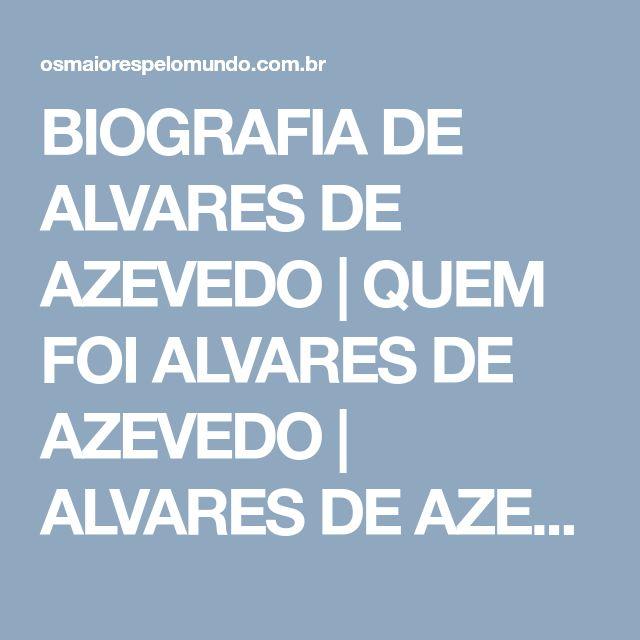 BIOGRAFIA DE ALVARES DE AZEVEDO |  QUEM FOI ALVARES DE AZEVEDO |  ALVARES DE AZEVEDO POEMAS |  ALVARES DE AZEVEDO FRASES |  NOITE NA TAVERNA |  ALVARES DE AZEVEDO VIDA E OBRA |  CASIMIRO DE ABREU |  CASTRO ALVES |  GONÇALVES DIAS |  BIOGRAFIA DE AL