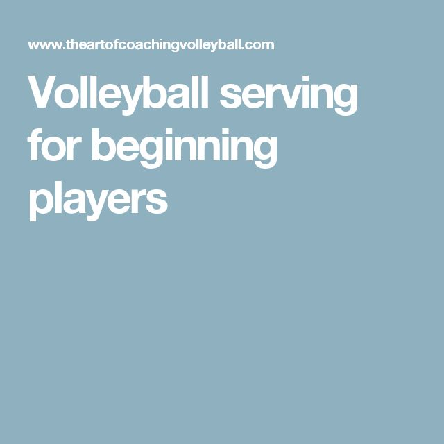 Volleyball serving for beginning players