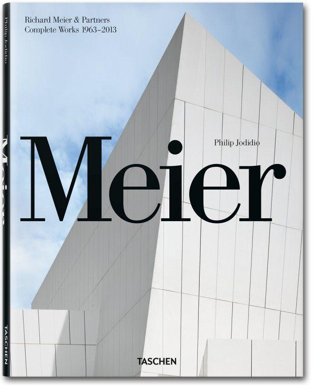 Richard Meier & Partners. Complete Works 1963-2013. TASCHEN Books (Jumbo)