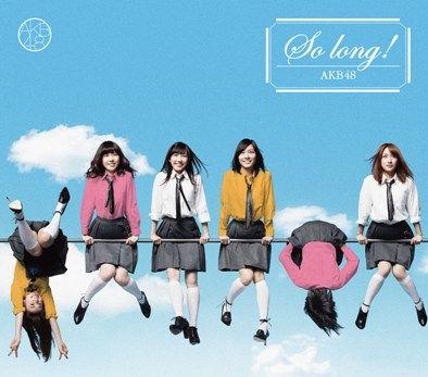 AKB48公式サイト|ディスコグラフィー|So long !<TYPE-A>初回限定盤(マキシ+DVD複合)