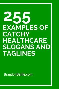 255 Examples of Catchy Healthcare Slogans and Taglines