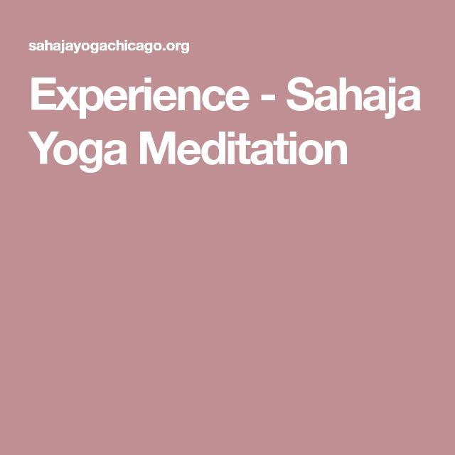 Experience - Sahaja Yoga Meditation