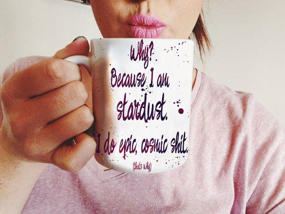 Stardust Coffee Mug  Positive Morning Quote  by Exaltation on Etsy