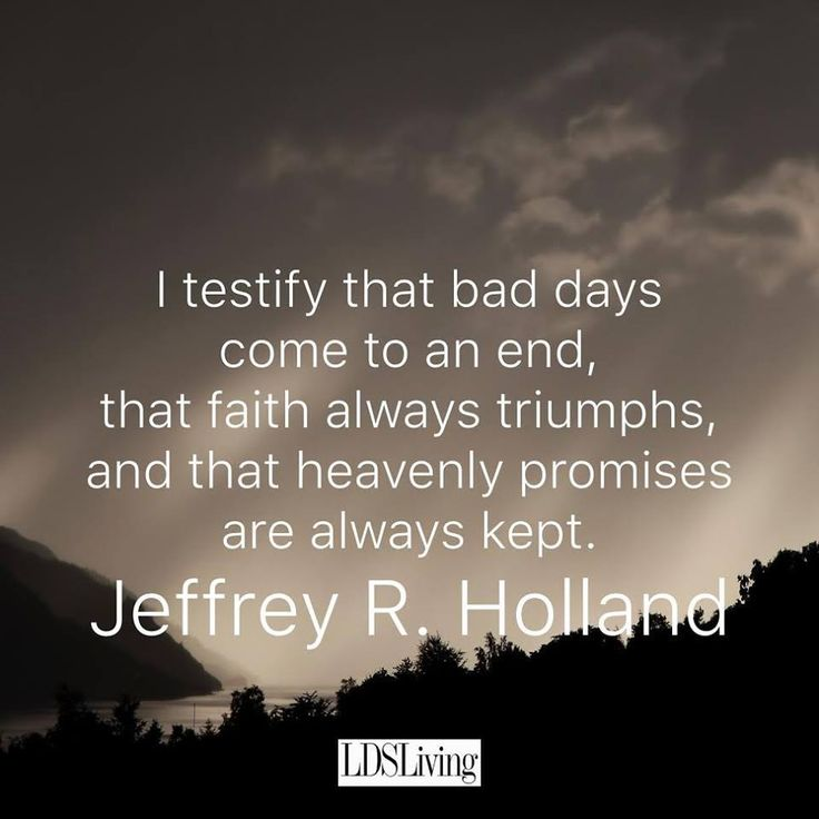 Elder Holland Good Things To Come Quote: Top 25+ Best Elder Holland Quotes Ideas On Pinterest