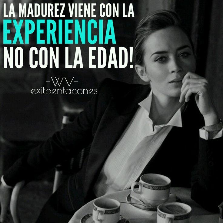 La MADUREZ es aquella edad en la cual ya no te dejas engañar por ti misma!!!   -WV-  Síguenos por Instagram @exitoentaconeswv   #exitoentacones #frase #motivacion #dequeestashecha #exito #liderazgo #mujerimparable