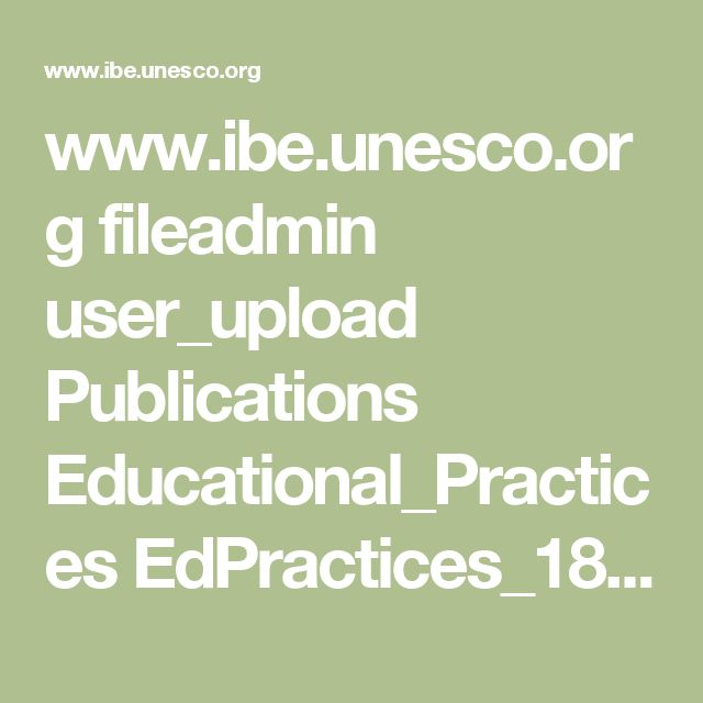 www.ibe.unesco.org fileadmin user_upload Publications Educational_Practices EdPractices_18.pdf