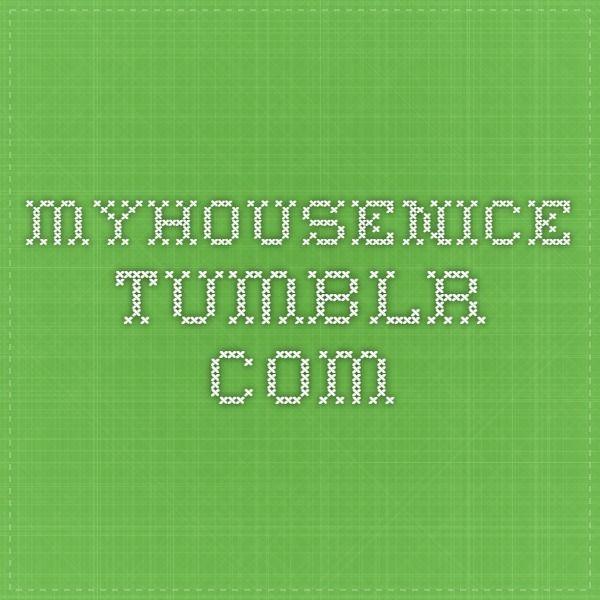 myhousenice.tumblr.com