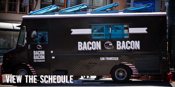 Bacon Bacon | The Bacon Food Truck for San Francisco