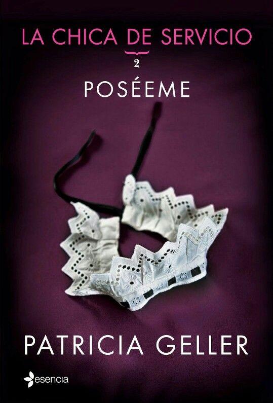 Patricia Geller - Poseeme - La chica del servicio 2.