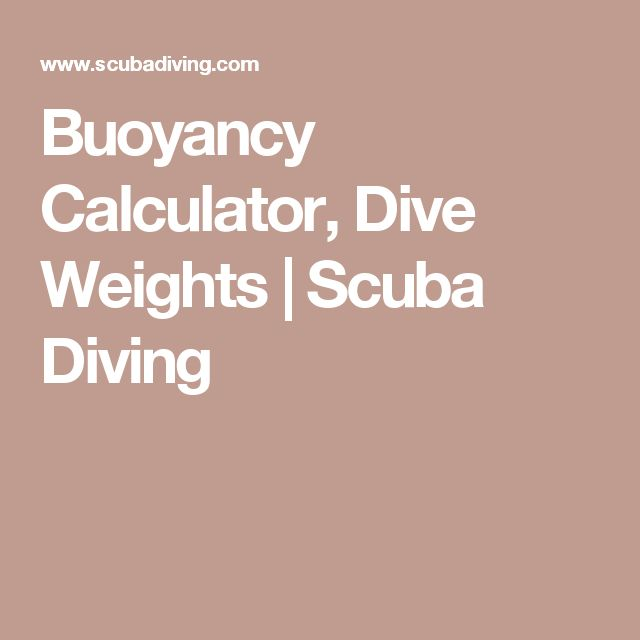 Buoyancy Calculator, Dive Weights | Scuba Diving
