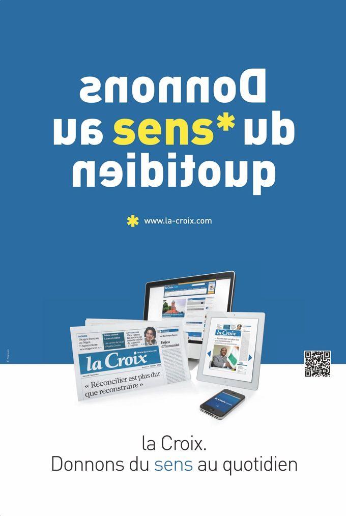 La Croix - Donnons du sens au quotidien. Agence C'est un signe, 2011