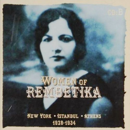 Rembetika: Significant Albums, Artists and Songs