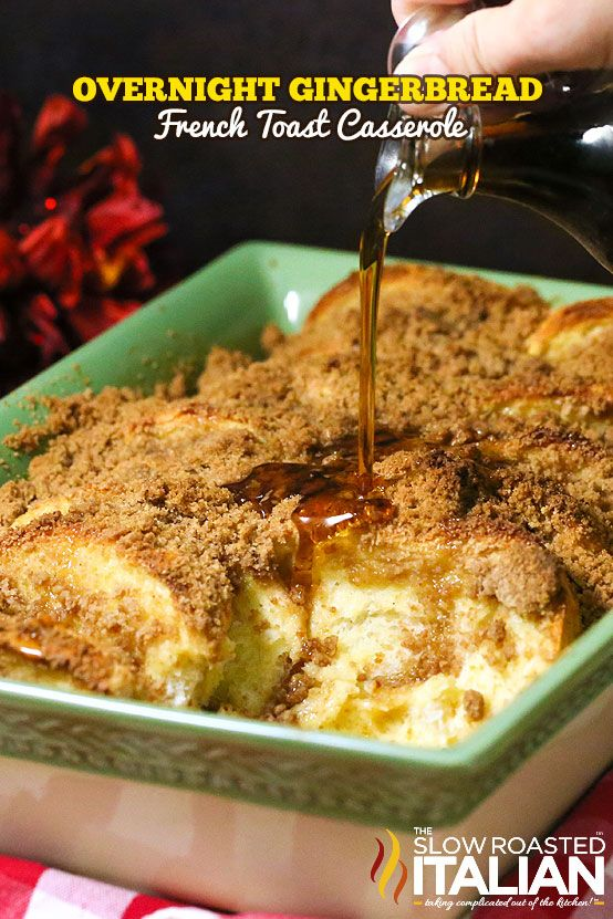http://www.theslowroasteditalian.com/2014/11/overnight-gingerbread-french-toast-recipe.html