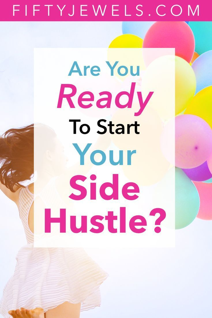 Start Your Side Hustle: 5 Signs You're Ready