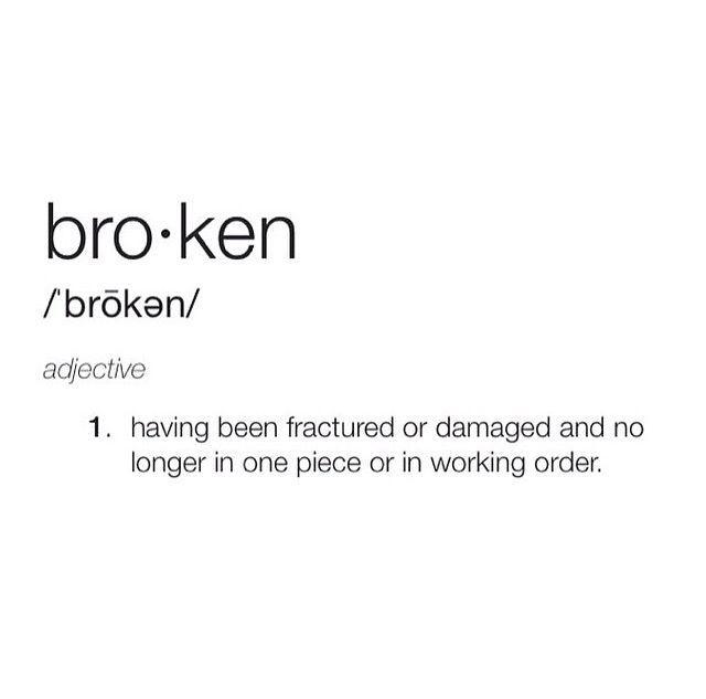 Broken definition broken instagram instagram pictures ...