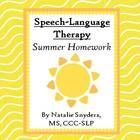 This 75 page packet is designed to provide summer homework for the majority of the speech-language students on the typical elementary school SLP's ...