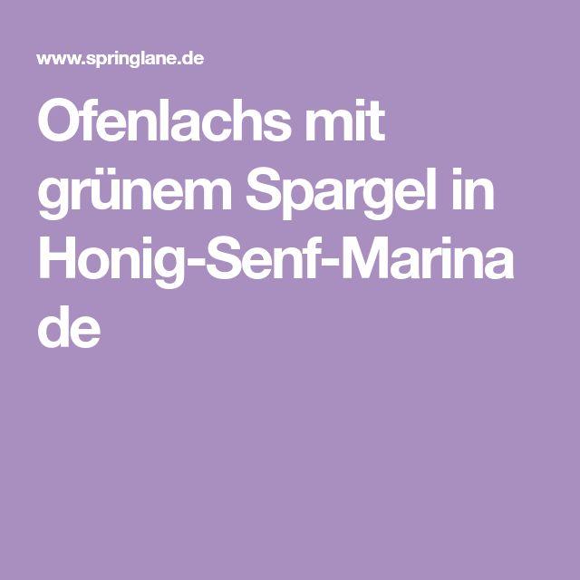 Ofenlachs mit grünem Spargel in Honig-Senf-Marinade