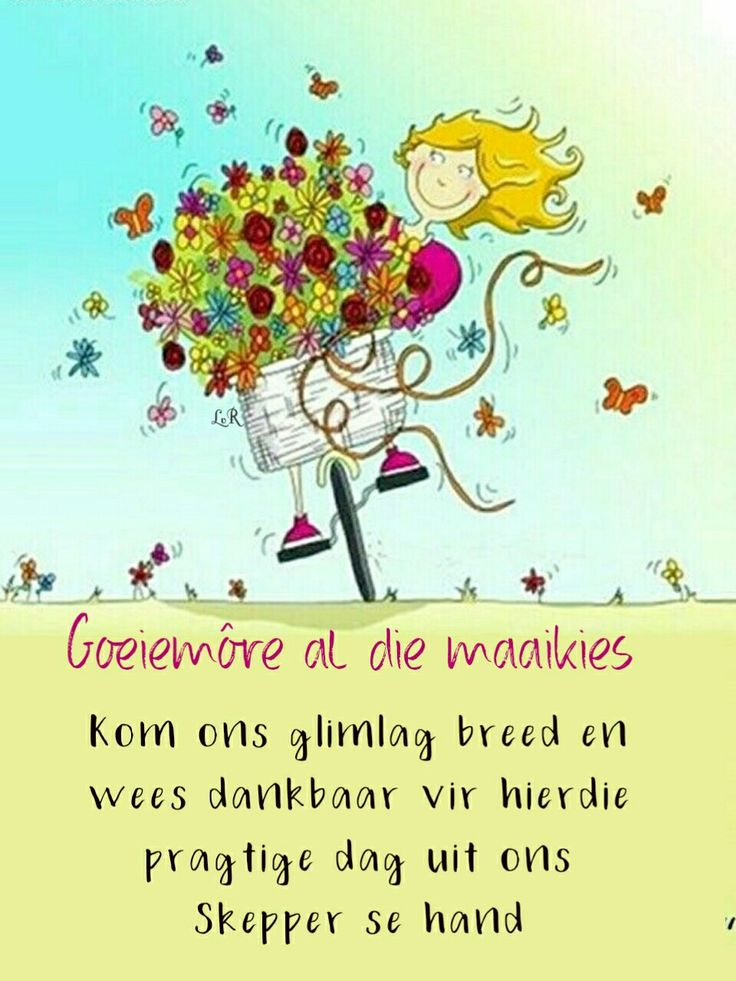6326 Besten Good Morning Wishes Bilder Auf Pinterest | Afrikaans Christentum Und Kos