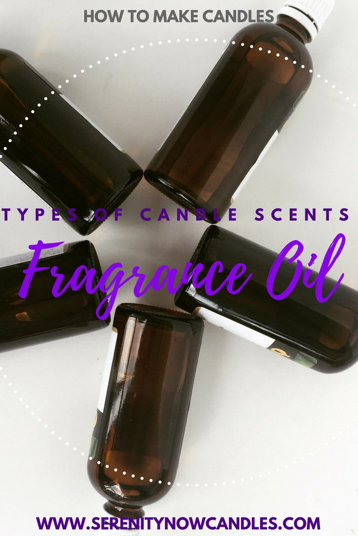 Serenity Now Candles: Types of Scents, Fragrance Oil. Check out the different ways you can add fragrance to your candles, and what Serenity Now uses.