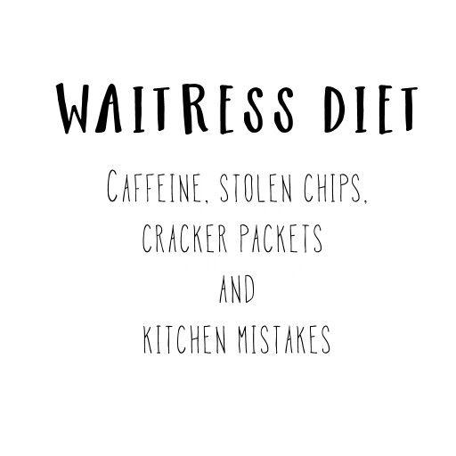 #waitress humor
