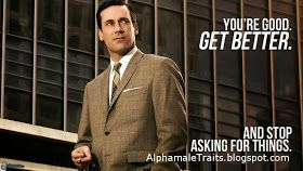 alpha male quotes ,quotes alpha male ,alpha quotes ,actors quotes ,Alpha Male Quote ,