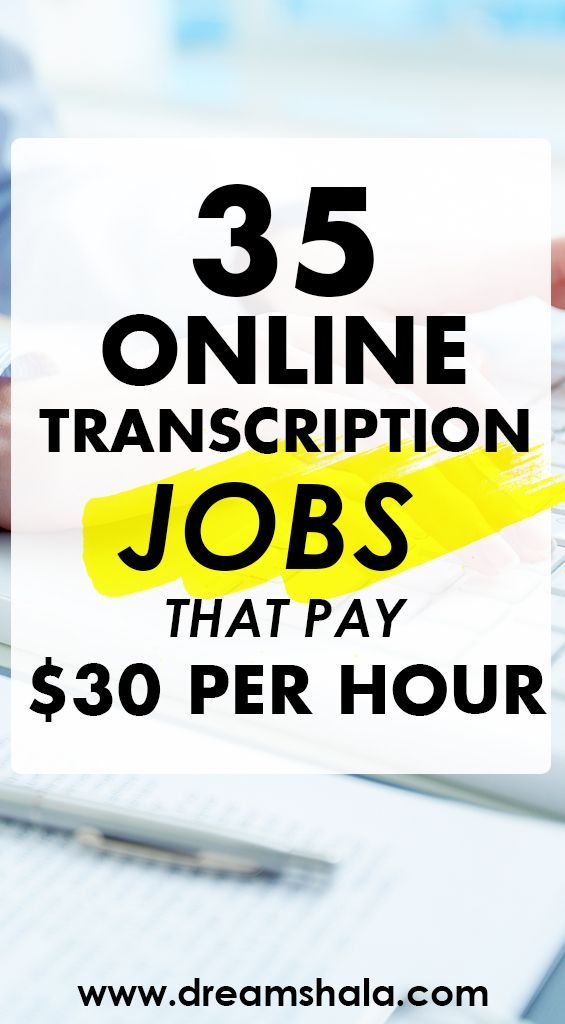 006 35 Companies That Offer Online Transcription Jobs Work