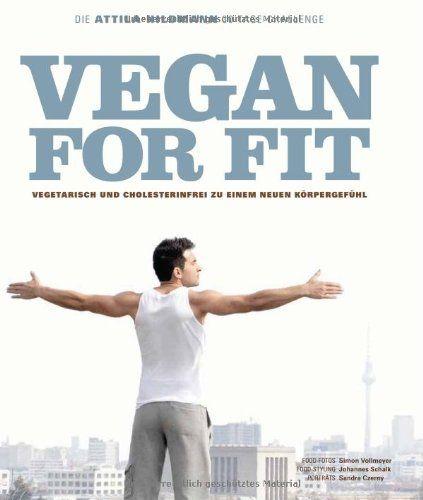 Buchtipp: Buchtipp Vegan for Fit. Die Attila Hildmann 30-Tage-Challenge - Küchentipps für Hobbyköche