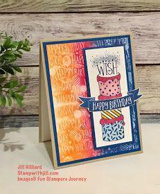 Jill's Card Creations: Make a Wish! Gel press card, Fun Stampers Journey