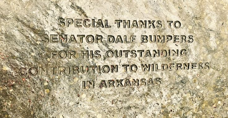 Rock carved for the appreciation of Dale Bumpers and the  Highlands Trail, its from back in the day when politicians actually did things for our state. #Highlands Trail