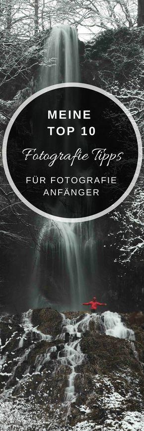 Meine Top 10 Tipps für Fotografie Anfänger – Manfreda