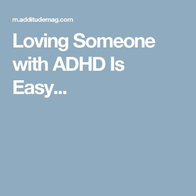 Dating someone with adhd