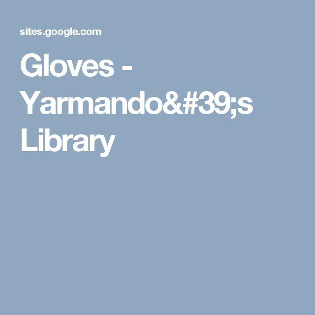 Gloves - Yarmando's Library