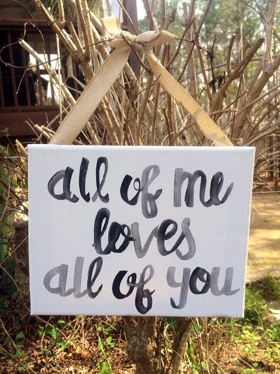 All of me loves all of you handpainted canvas with by SzochShop, $15.00