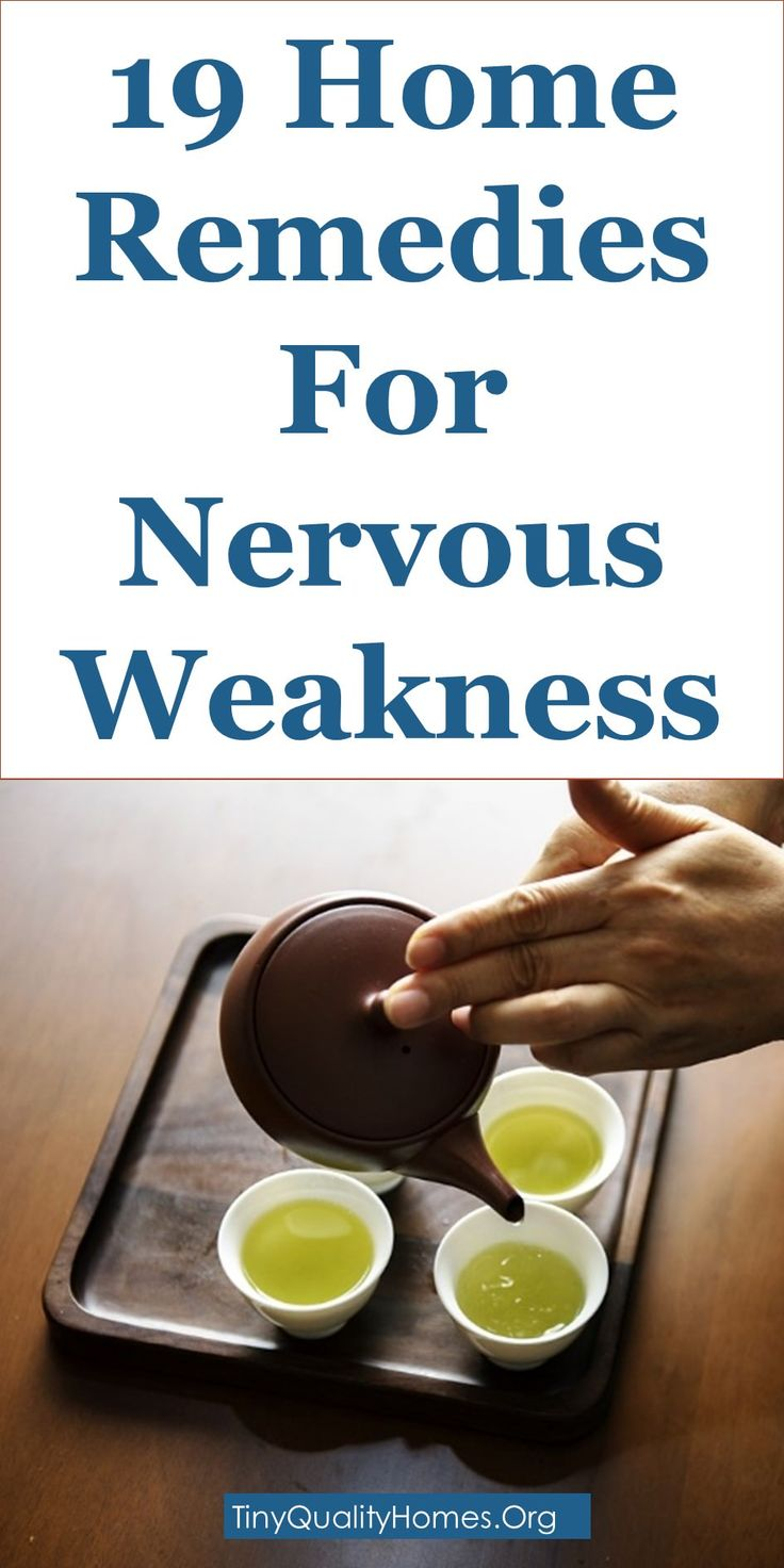 19 Home Remedies To Treat Nervous Weakness And Dysfunction: This Guide Shares Insights On The Following;  Nervous Weakness Symptoms, Nerves Strengthening Foods, Nervous Weakness Remedies, Ayurvedic Medicine For Nervous System, How To Strengthen Nerves In Legs, Nerves Weakness In Hands, Nerve Weakness Medical Term, Ayurvedic Medicine For Nerves Pain, Nervous Weakness Symptoms, Nerve Damage Treatment, Nerve Weakness Treatment In Ayurveda, Nerve Damage In Foot And Back, Etc.