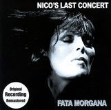 Nico's Last Concert: Fata Morgana [CD], 24014274