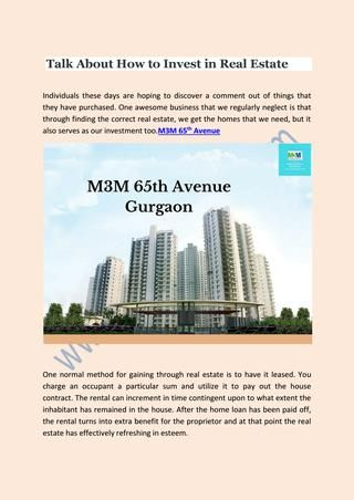 Investment In Perfect Residential Real Estate In Gurgaon M3M City Heights  Are you looking to investments in real estate In Gurgaon.M3M Heights is the best real estate property  & offering 2/3 BHK Luxurious apartments with perfect amenities & features. More details- http://www.m3mheights.com/