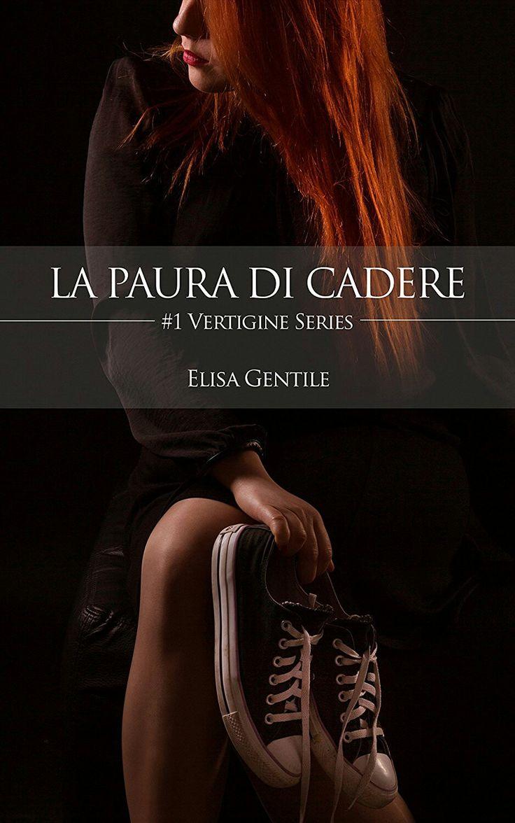 """Recensione """"La paura di cadere"""", primo volume della serie Vertigine di Elisa Gentile  #lapauradicadere #vertigineseries #elisagentile #youngadult"""