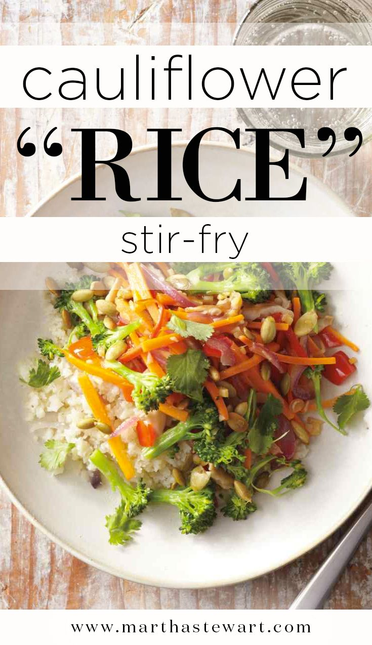 "Cauliflower ""Rice"" Stir-Fry | Martha Stewart Living"
