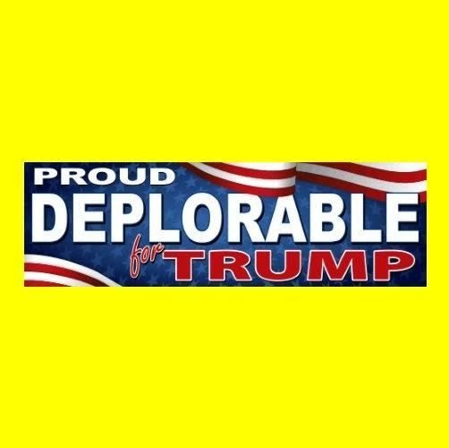 """PROUD DEPLORABLE FOR TRUMP"" Anti Hillary BUMPER STICKER window decal Donald '16"