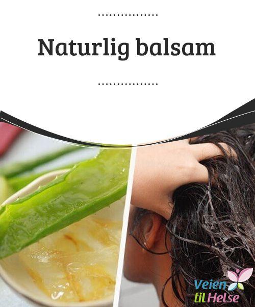 Naturlig balsam  Sunt hår kan forbedre #utseendet ditt #betraktelig og god hårpleie er nødvending for å #oppnå dette. Du burde unngå tørt hår, bleking, høye temperaturer og andre #behandlinger som sliter på håret.
