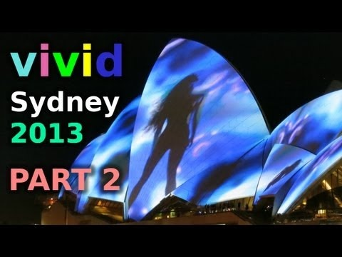 Sydney Opera House time-lapse VIVID festival of Light, Music and Ideas
