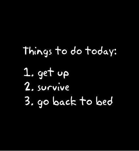 Pretty much describes my day today, although #2 was touch and go for awhile there.