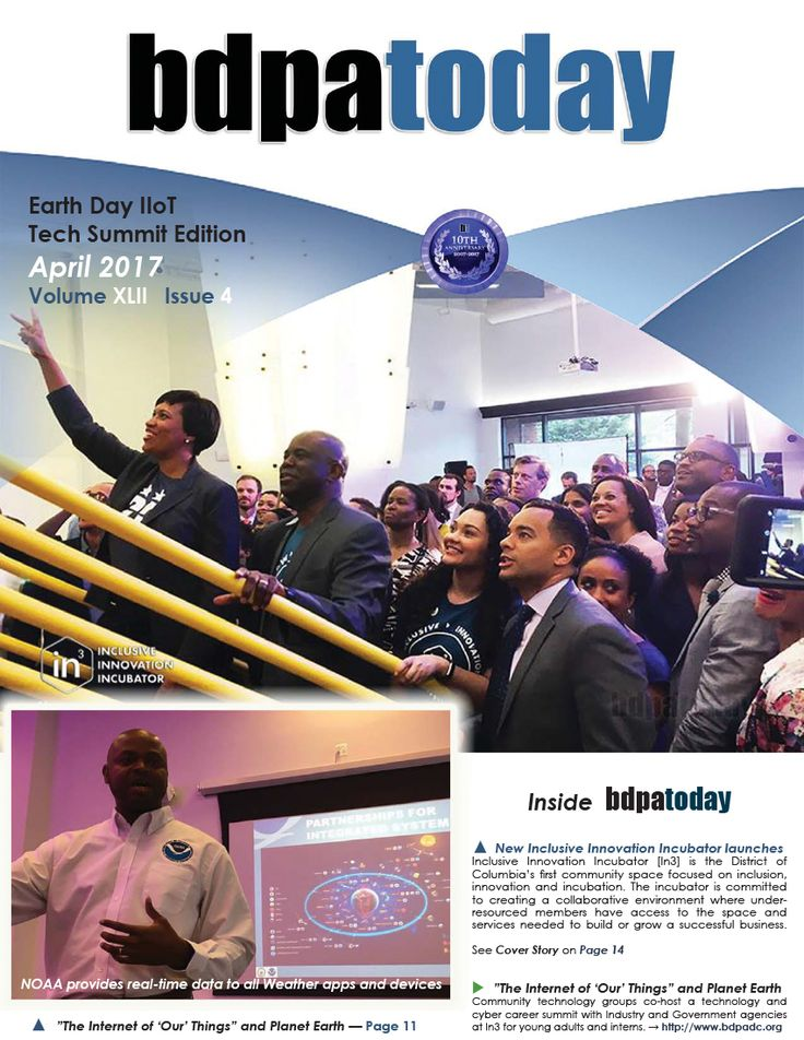 """April 2017 Edition: This month's Earth Day Edition of #bdpatoday features #CyberEarth17 and BDPA's Earth Day Tech and Cyber Summit. This year's theme for #CyberEarth17 is: """"The Internet of 'Our' Things"""" and Planet Earth"""