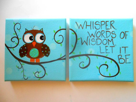 which one do you Choose? pick your Quote and Colors - 2 6x6 Canvas - Hand Painted - One w/Quote & One w/Owl - Boy or Girl Nursery Owl Wall Art  - I'll Custom them for you