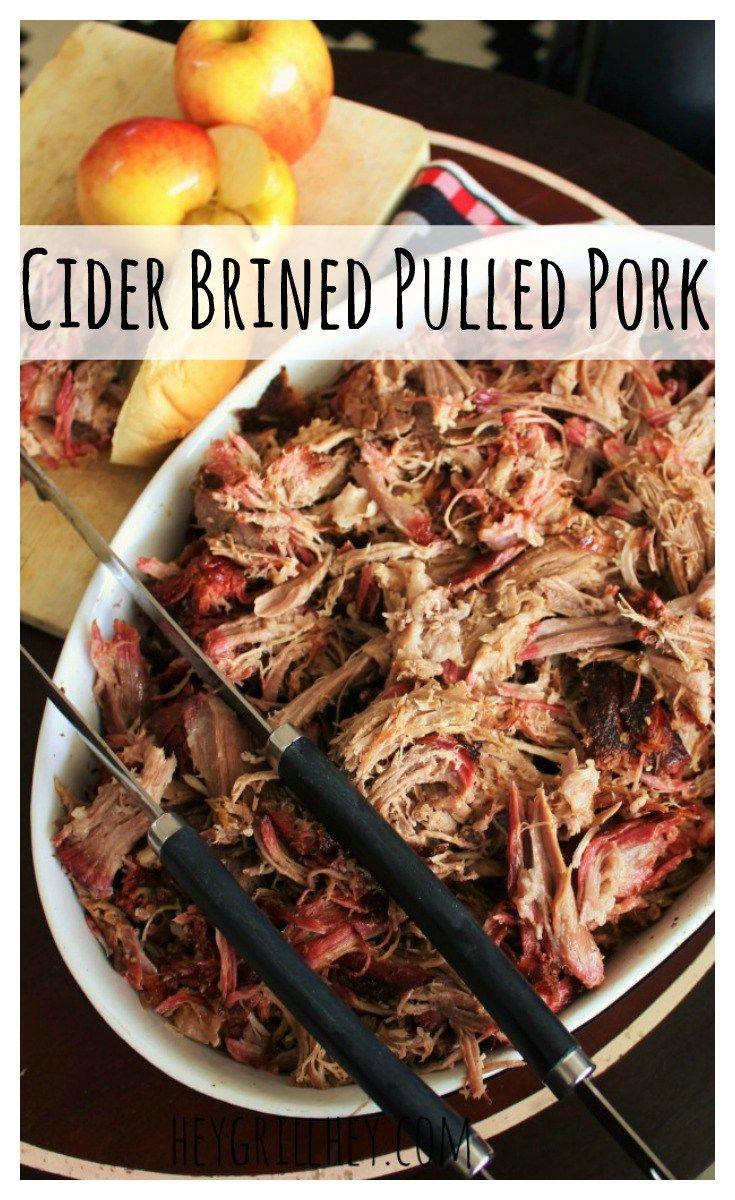 Cider Brined Pulled Pork HeyGrillHey.com