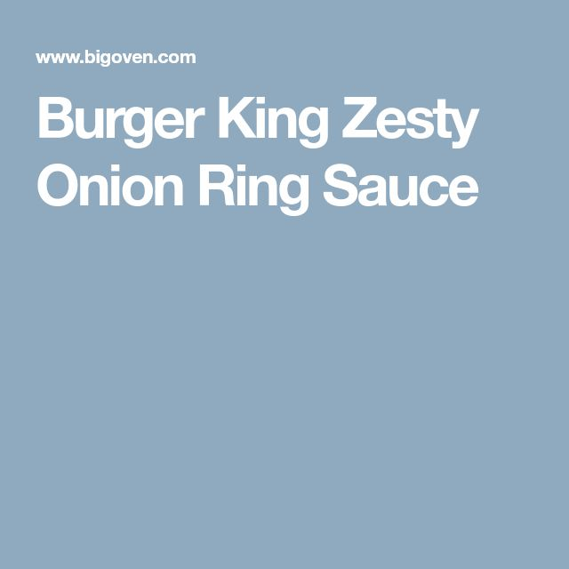 Burger King Zesty Onion Ring Sauce