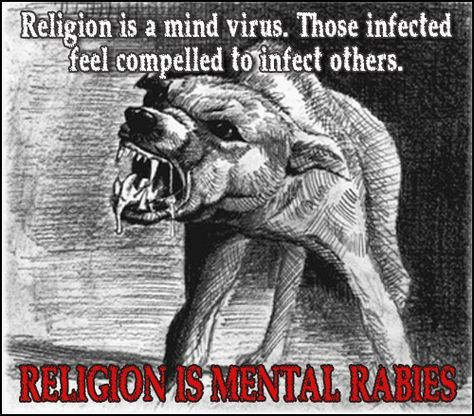 Believers think there's safety in numbers. They have faith that the more people who think like they do, the better chance that it's true! That's Christian logic. Regularly confused with common sense! Mental rabies is an accurate description of belief without evidence! Don't get bit...gwabi