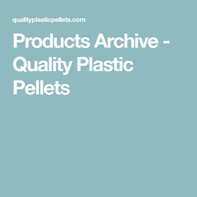 Products Archive - Quality Plastic Pellets